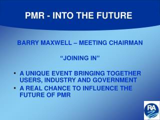 PMR - INTO THE FUTURE
