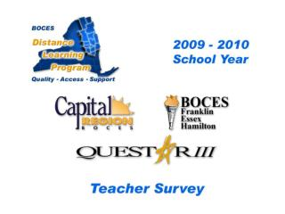 BOCES    Distance Learning Program    Quality   Access   Support