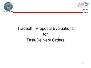 Tradeoff:  Proposal Evaluations for  Task