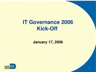 IT Governance 2006 Kick-Off