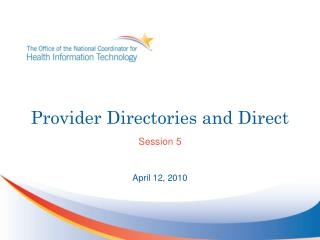 Provider Directories and Direct