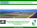 Opportunity of Investment in Fish Farming in the Valley of the S o Francisco and Parna ba Rivers