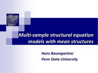 Multi-sample structural equation models with mean structures