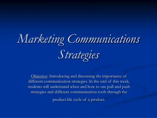 Marketing Communications Strategies