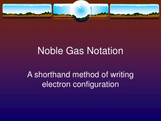 Noble Gas Notation