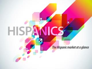Hispanics are a Key Market Driver for Industry Growth