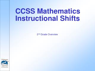 CCSS Mathematics Instructional Shifts