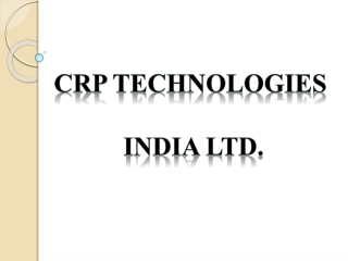 CRP Technologies India Limited