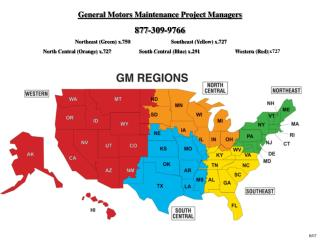 General Motors Maintenance Project Managers 877-309-9766   Northeast Green x.750      Southeast Yellow x.727      North