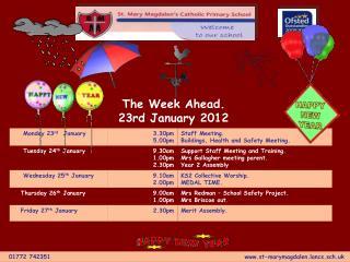 The Week Ahead. 23rd January 2012