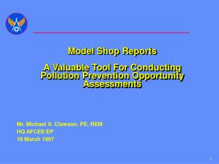 Model Shop Reports  A Valuable Tool For Conducting Pollution Prevention Opportunity Assessments