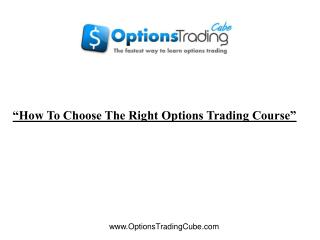 how to choose the right options trading course