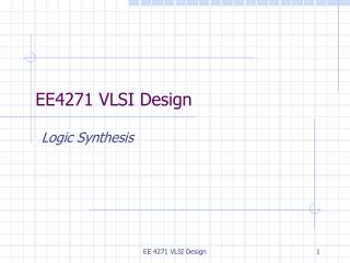 EE4271 VLSI Design