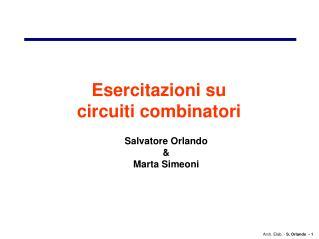 Esercitazioni su circuiti combinatori