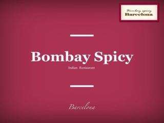 Bombay Spicy Barcelona