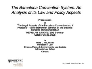 The Barcelona Convention System: An Analysis of its Law and Policy Aspects