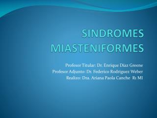 SINDROMES MIASTENIFORMES