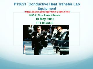 P13621: Conductive Heat Transfer Lab Equipment      https: