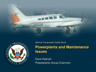 Powerplants and Maintenance Issues