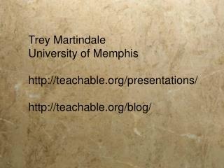 Trey Martindale University of Memphis  teachable