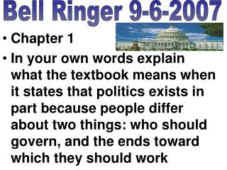 Chapter 1 In your own words explain what the textbook means when it states that politics exists in part because people d
