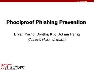 Phoolproof Phishing Prevention