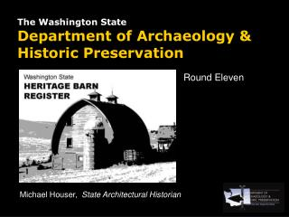 The Washington State  Department of Archaeology  Historic Preservation