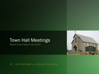St. Catherine of Siena Town Hall - March 2014