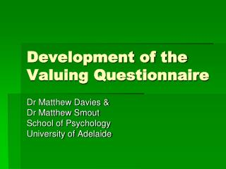 Development of the Valuing Questionnaire