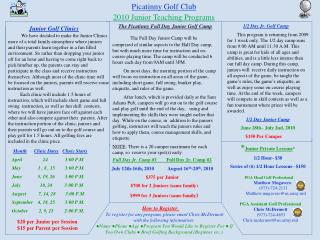 Junior Golf Clinics            We have decided to make the Junior Clinics more of a total family atmosphere where junior