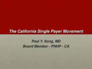 The California Single Payer Movement