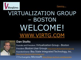 Virtualization Group   Boston Welcome virtg