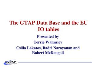 The GTAP Data Base and the EU IO tables