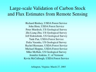 Large-scale Validation of Carbon Stock and Flux Estimates from Remote Sensing