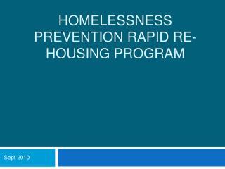 HOMELESSNESS PREVENTION RAPID RE-HOUSING PROGRAM