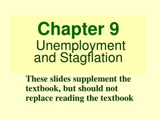 Chapter 9  Unemployment and Stagflation