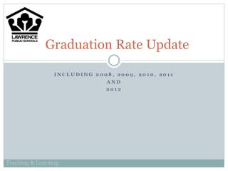 Graduation Rate Update