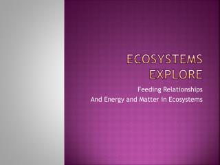 ECOSYSTEMS Explore