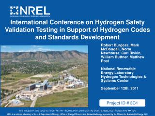 International Conference on Hydrogen Safety Validation Testing in Support of Hydrogen Codes and Standards Development