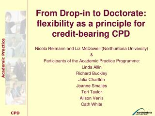 From Drop-in to Doctorate:  flexibility as a principle for credit-bearing CPD