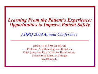 Learning From the Patient s Experience: Opportunities to Improve Patient Safety