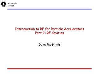 Introduction to RF for Particle Accelerators Part 2: RF Cavities