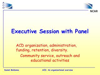 Executive Session with Panel