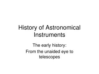 History of Astronomical Instruments