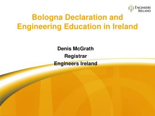 Bologna Declaration and Engineering Education in Ireland
