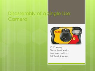 Disassembly of a Single Use Camera