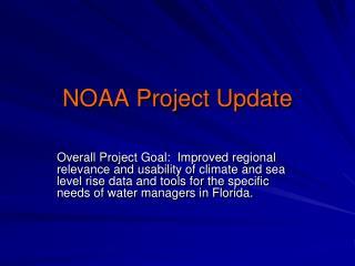 NOAA Project Update