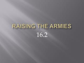 Raising the Armies