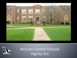 McGraw Central Schools   Dignity Act