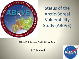 Status of the Arctic-Boreal Vulnerability Study ABoVE